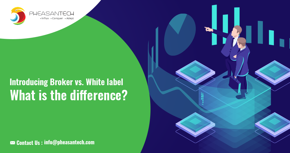 What is the difference between an Introducing Broker and White Label?